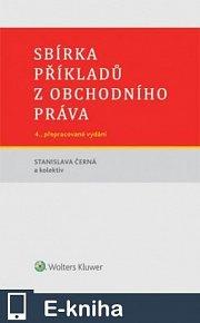 Sbírka příkladů z obchodního práva, 4. vydání (E-KNIHA)