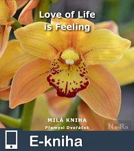 Love of Life is Feeling (E-KNIHA)