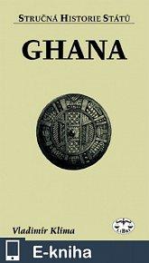 Ghana - Stručná historie států (E-KNIHA)