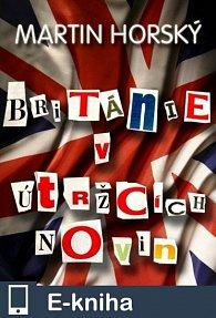 Británie v útržcích novin (E-KNIHA)