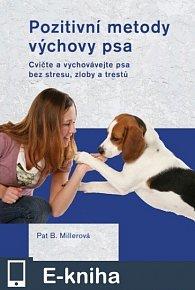 Pozitivní metody výchovy psa (E-KNIHA)