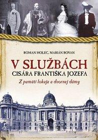 V službách cisára Františka Jozefa