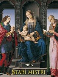 Staří mistři - nástěnný kalendář 2015