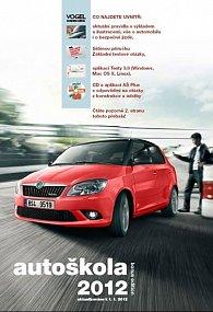 Autoškola 2012 + Základní testové otázky + CD - aktualizováno k 1.1.2012