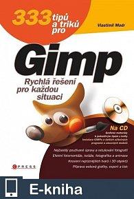 333 tipů a triků pro GIMP (E-KNIHA)