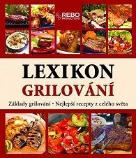 Lexikon grilování - základy grilování, nejlepší recepty z celého světa