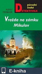 Vražda na zámku Mikulov (E-KNIHA)