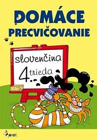 Domáce precvičovanie slovenčina 4. trieda