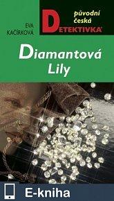 Diamantová Lily (E-KNIHA)