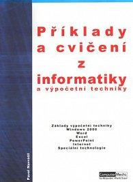 Příklady a cvičení z informatiky a výpočetní techniky