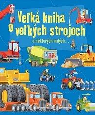 Veľká kniha o veľkých strojoch