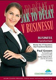 Jak to dělat v businessu