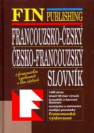 Slovník FIN fracouzsko-český - česko-francouzský s francouzskou výslovností - 2. doplněné vydání