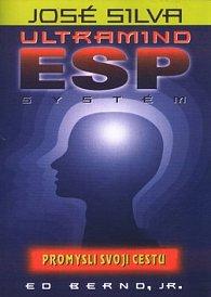 José Silva - Ultramind ESP systém - Promysli svoji cestu