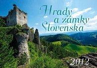 Hrady a zámky Slovenska 2012 - nástěnný kalendář