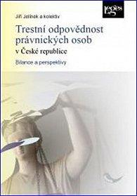 Trestní odpovědnost právnických osob v České republice - Bilance a perspektivy