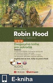 Robin Hood - Dvojjazyčná kniha pro pokročilé (E-KNIHA)
