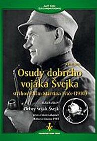 Osudy dobrého vojáka Švejka + Dobrý voják Švejk - DVD (digipack)
