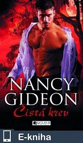 Nancy Gideon – Čistá krev (E-KNIHA)