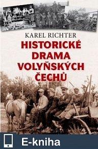 Historické drama volyňských Čechů (E-KNIHA)