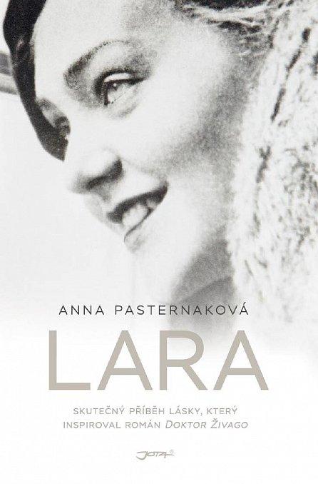 Náhled Lara - Skutečný příběh lásky, který inspiroval román Doktor Živago