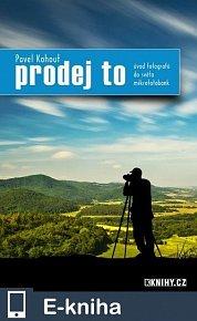 Prodej to: úvod fotografů do světa mikrofotobank (E-KNIHA)