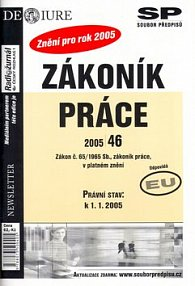 Zákoník práce v platném znění k 1.1.2005