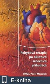 Pohybová terapie po akutních srdečních příhodách (E-KNIHA)