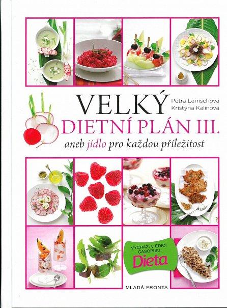 Náhled Velký dietní plán III. aneb jídlo pro každou příležitost