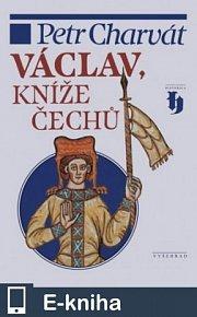 Václav, kníže Čechů (E-KNIHA)