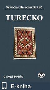 Turecko - Stručná historie států (E-KNIHA)