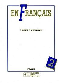 En Francais 2 - pracovní sešit