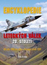 Encyklopedie leteckých válek 20. století od roku 1945 do války v Perském zálivu 1991