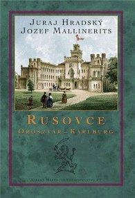 Rusovce Oroszvár - Karlburg