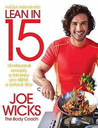 Lean in 15 - 15minutové recepty a tréninky pro štíhlé a zdravé tělo