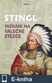 Indiáni na válečné stezce (E-KNIHA)