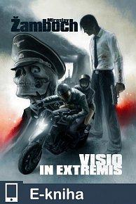 Visio in Extremis (E-KNIHA)