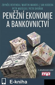 Peněžní ekonomie a bankovnictví (E-KNIHA)
