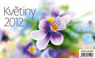 Kalendář stolní 2012 - Květiny