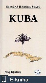 Kuba - Stručná historie států (E-KNIHA)