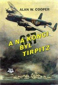 A na konci byl Tirpitz