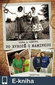 Po Evropě s maminkou (E-KNIHA)