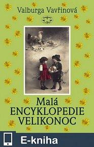 Malá encyklopedie Velikonoc (E-KNIHA)