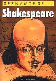 Shakespeare - seznamte se...