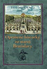 Oprášené historky zo starej Bratislavy