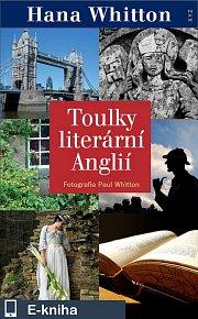 Toulky literární Anglií (E-KNIHA)