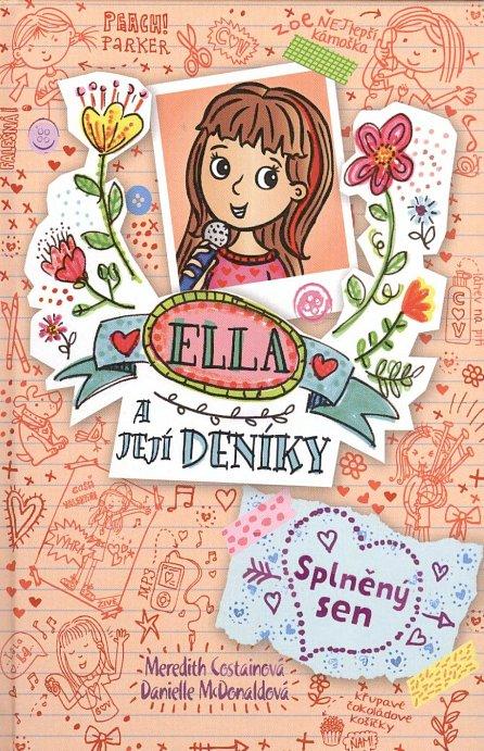 Náhled Ella a její deníky 4 - Splněný sen