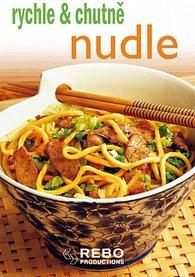 Nudle - rychle & chutně
