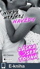 Láska, sex, touha – Nikdy neříkej navždy (E-KNIHA)
