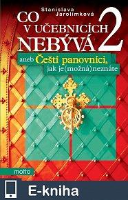 Co v učebnicích nebývá 2 aneb Čeští... (E-KNIHA)